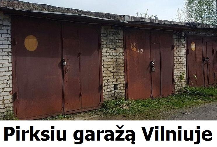Perku garažą Vilniuje